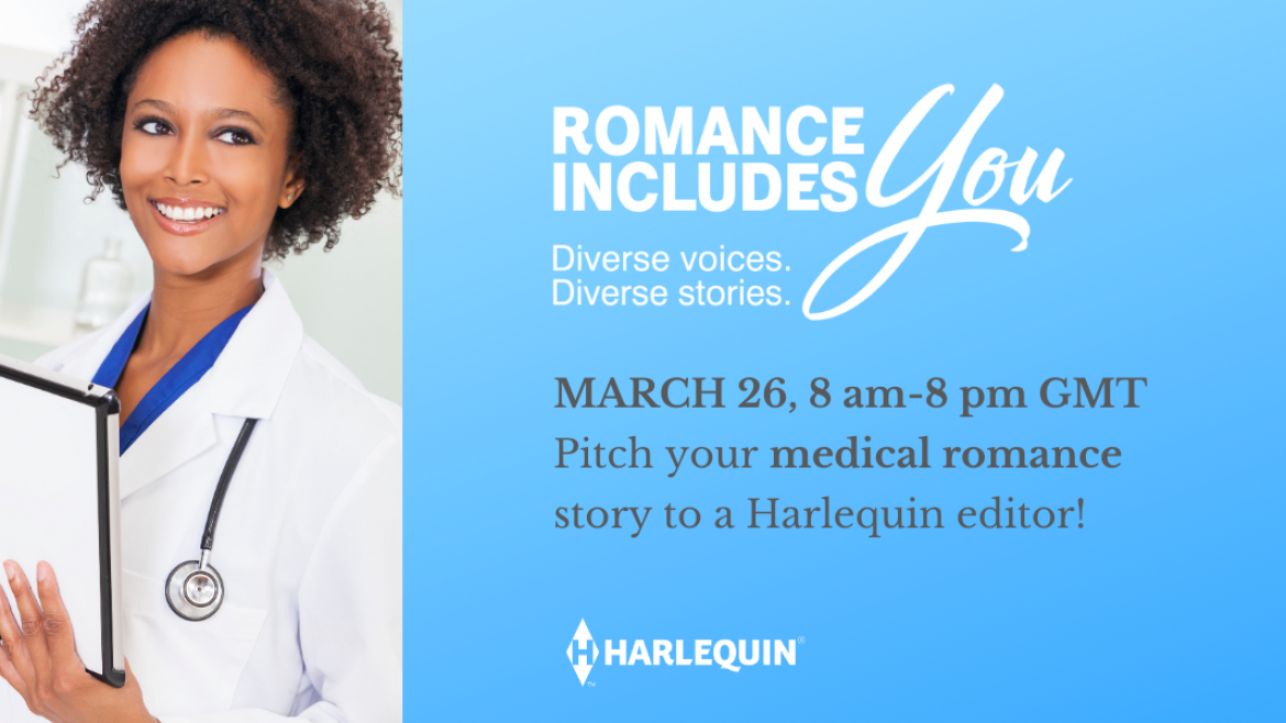 * Calling Underrepresented Voices * Harlequin Editors Want To See YOUR Medical Romance Pitches!