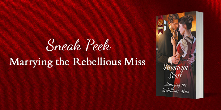 Exclusive excerpt: Marrying the Rebellious Miss