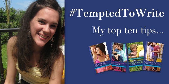 #TemptedToWrite: My Top 10 Tips