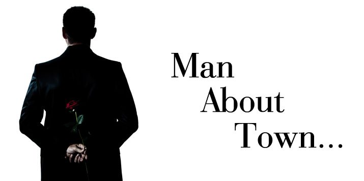 Man About Town – What's love got to do with it?