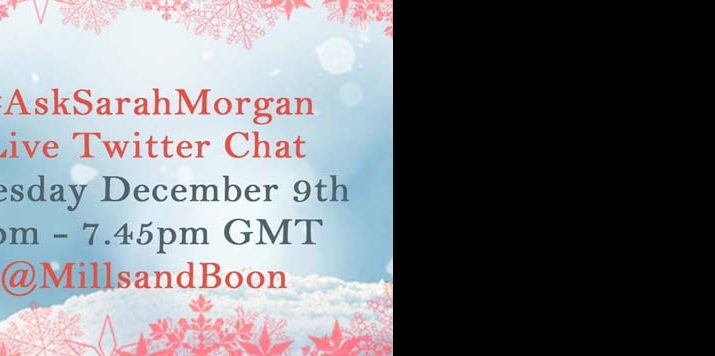 Sarah Morgan Live Twitter Chat!