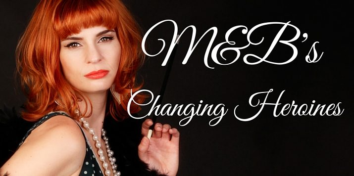 The changing roles of the heroine in M&B by Senior Executive Editor, Joanne Grant