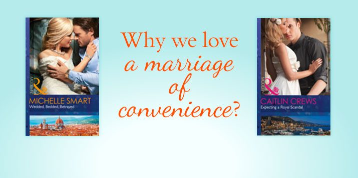 Caitlin Crews explains why she loves a marriage of convenience story!
