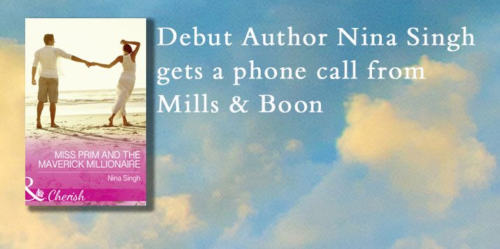Our wonderful Cherish author Nina Singh tells us all about the moment she became a Mills & Boon author!