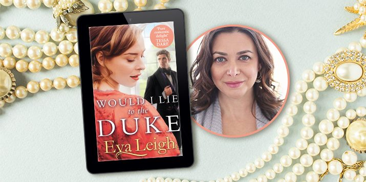Eva Leigh: Would I Lie to the Duke
