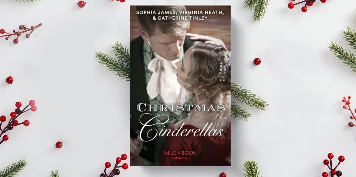 Sophia James, Virginia Heath and Catherine Tinley: Christmas Cinderellas