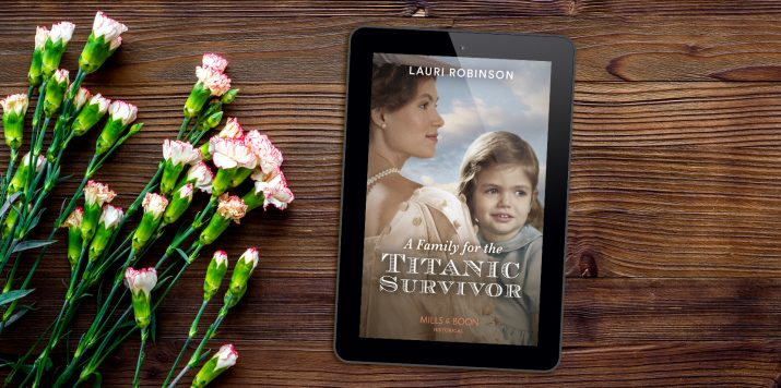 Lauri Robinson: A Family for the Titanic Survivor