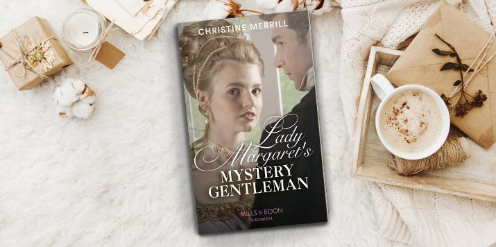 Exclusive Extract: Lady Margaret's Mystery Gentleman
