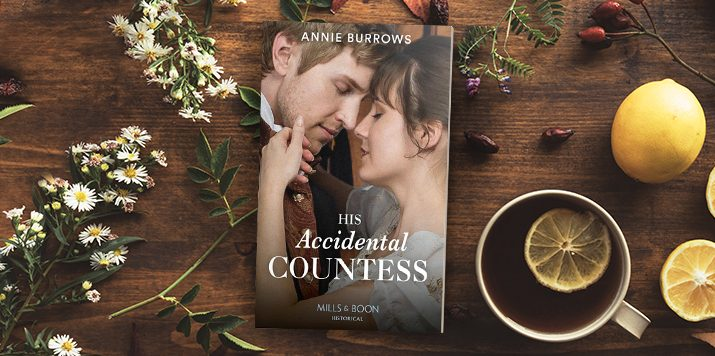 From Abducted… To Betrothed! Read an Exclusive Excerpt from His Accidental Countess by Annie Burrows