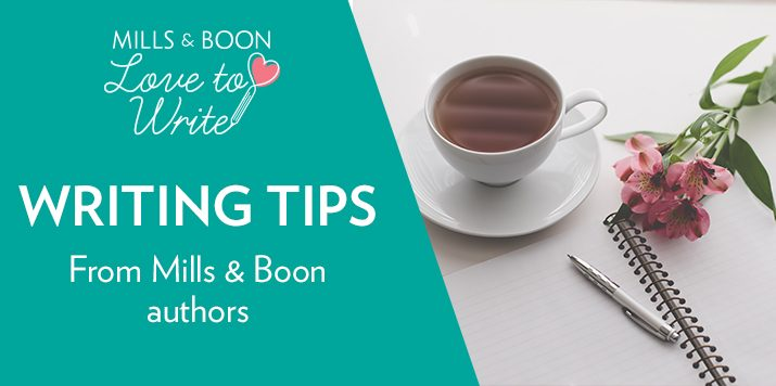 Love To Write: Writing Tips From Mills & Boon Authors!